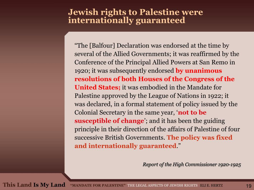Jewish rights to Palestine were internationally guaranteed