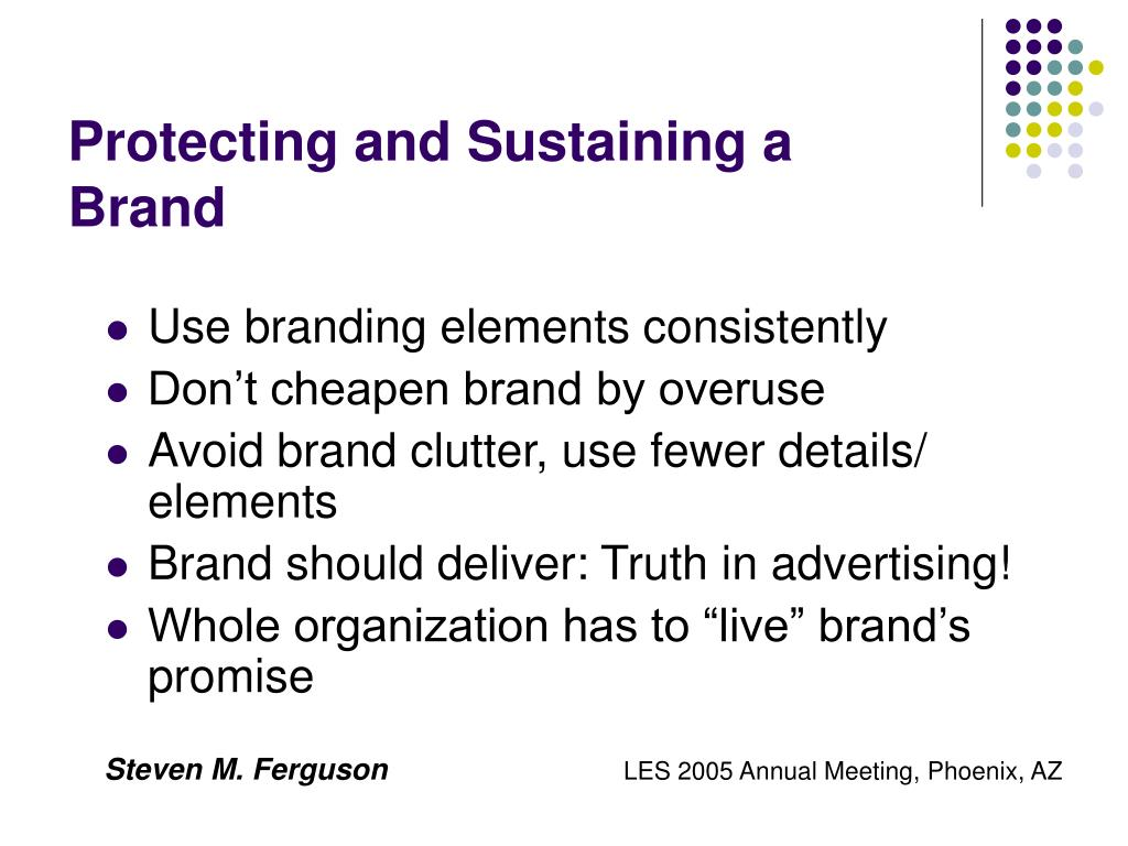 Protecting and Sustaining a Brand