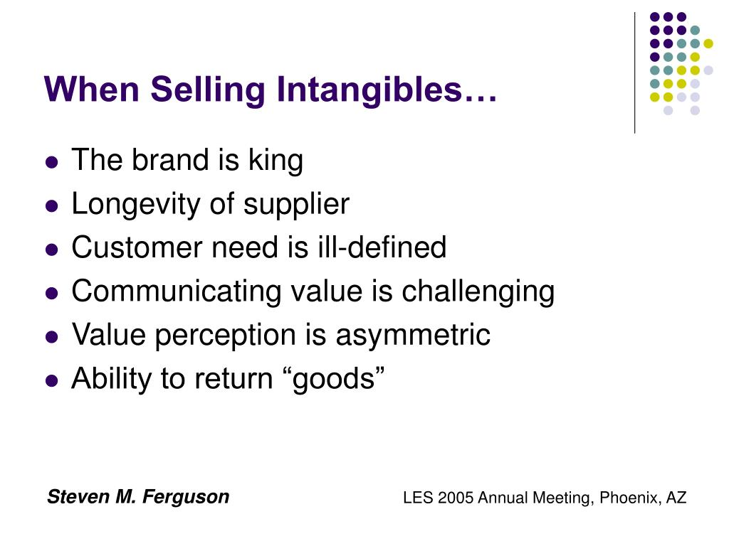 When Selling Intangibles…