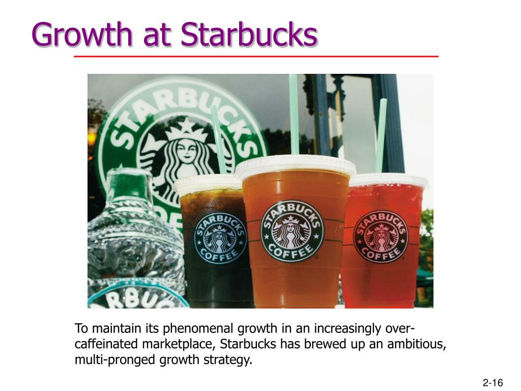 Growth at Starbucks