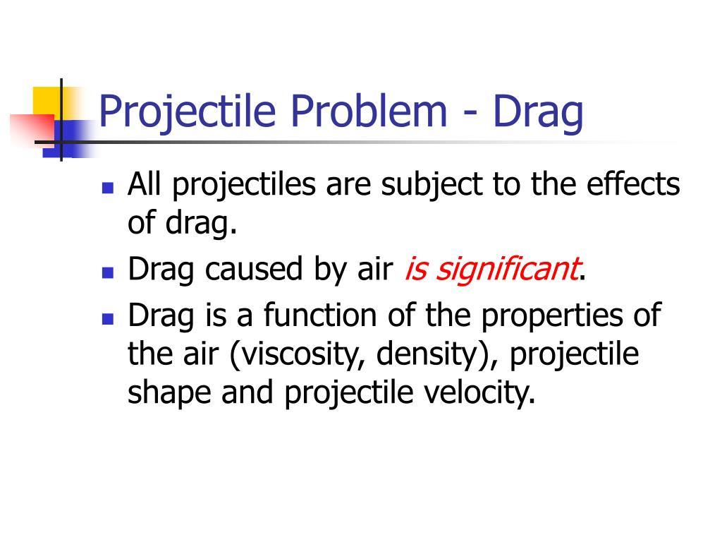 Projectile Problem - Drag