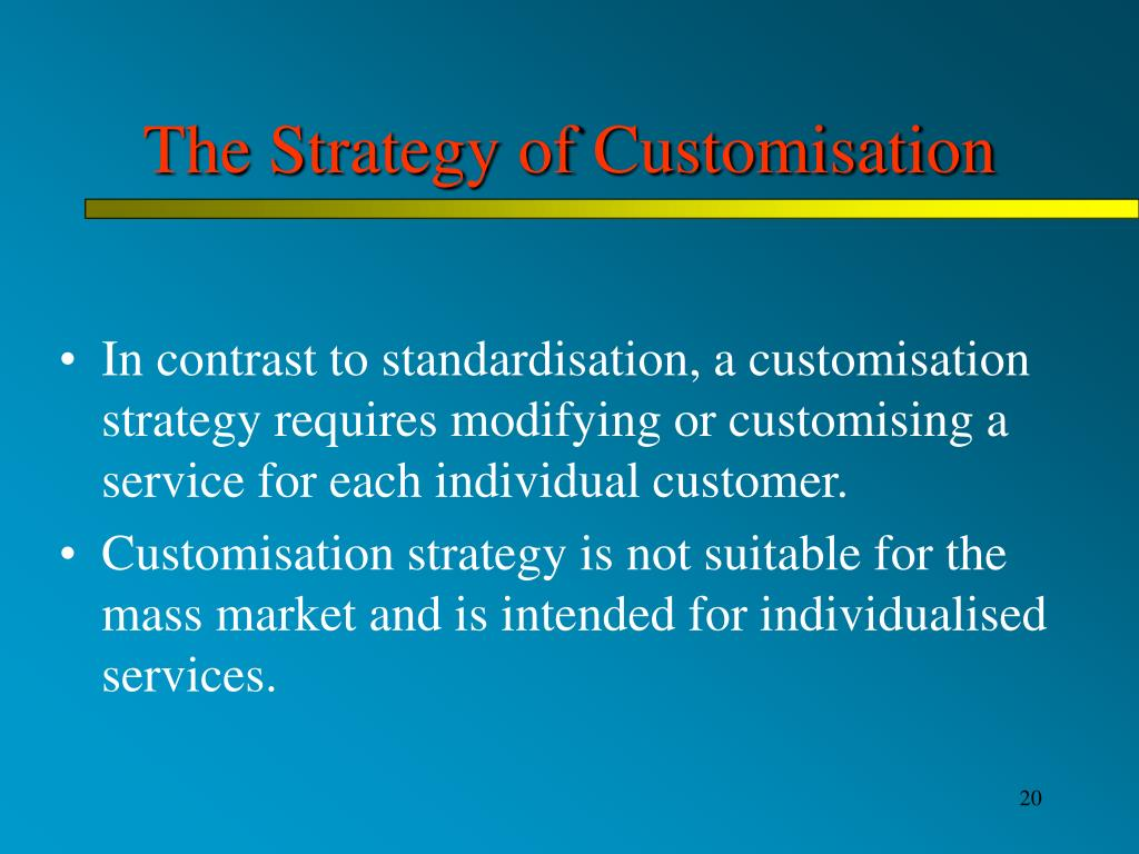 The Strategy of Customisation