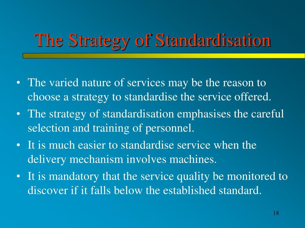 The Strategy of Standardisation