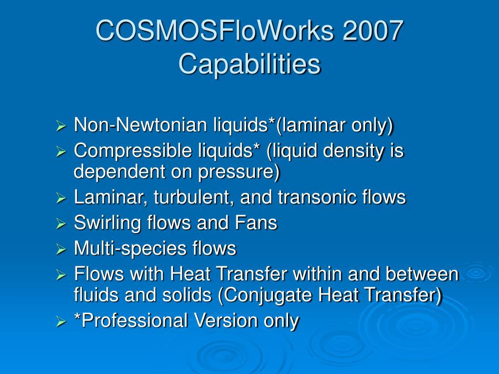 COSMOSFloWorks 2007 Capabilities