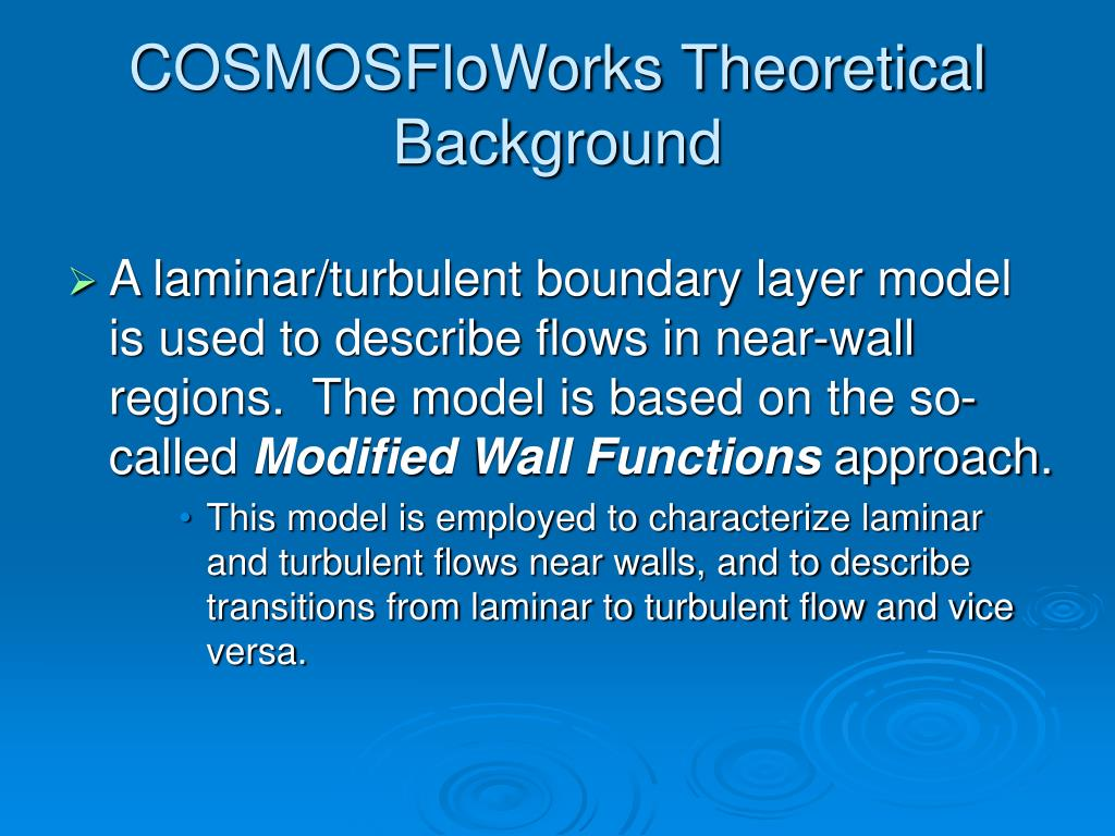 COSMOSFloWorks Theoretical Background