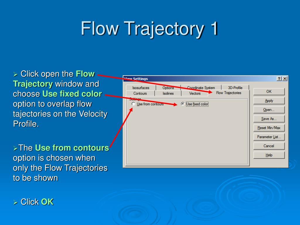 Flow Trajectory 1