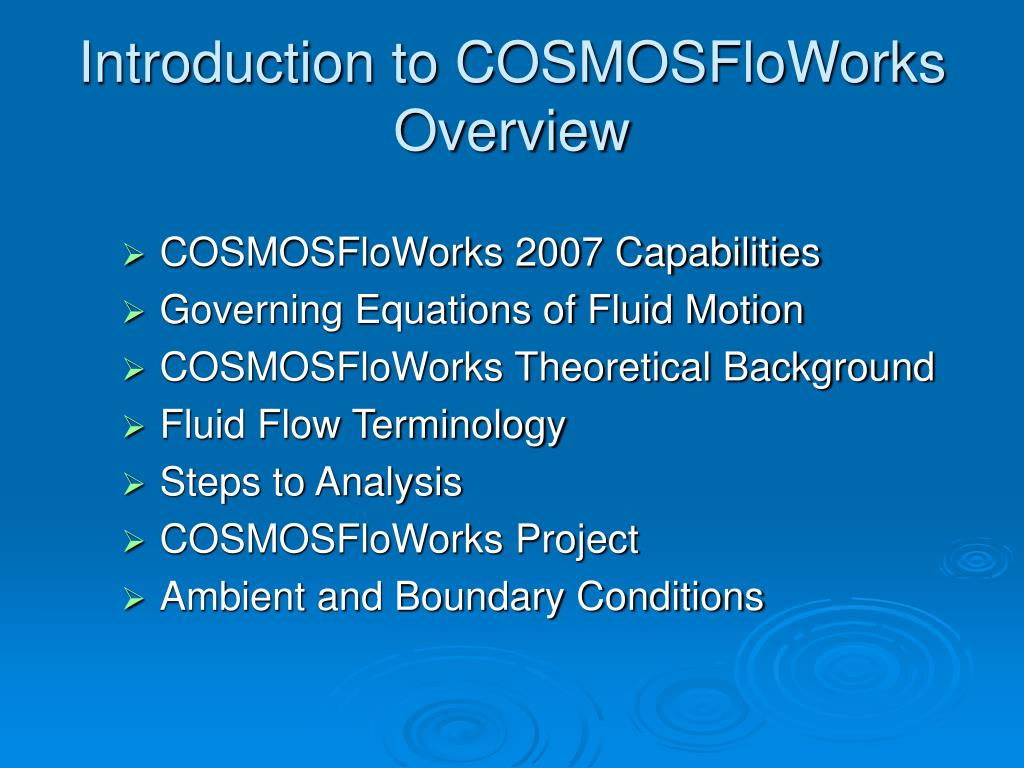 Introduction to COSMOSFloWorks Overview