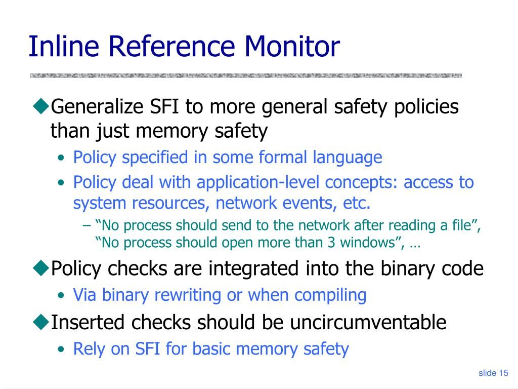 Inline Reference Monitor