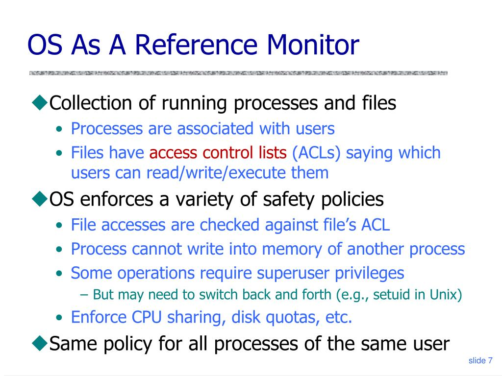 OS As A Reference Monitor