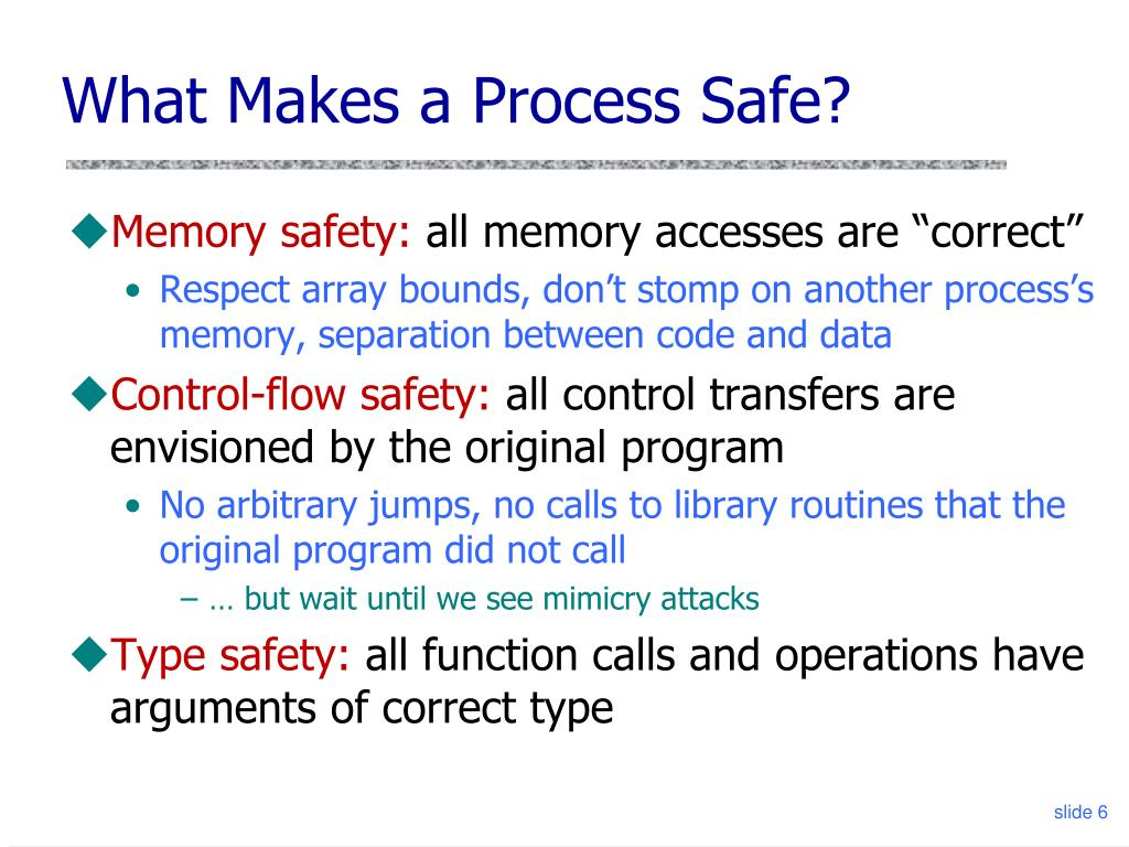 What Makes a Process Safe?