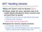 wit handling libraries