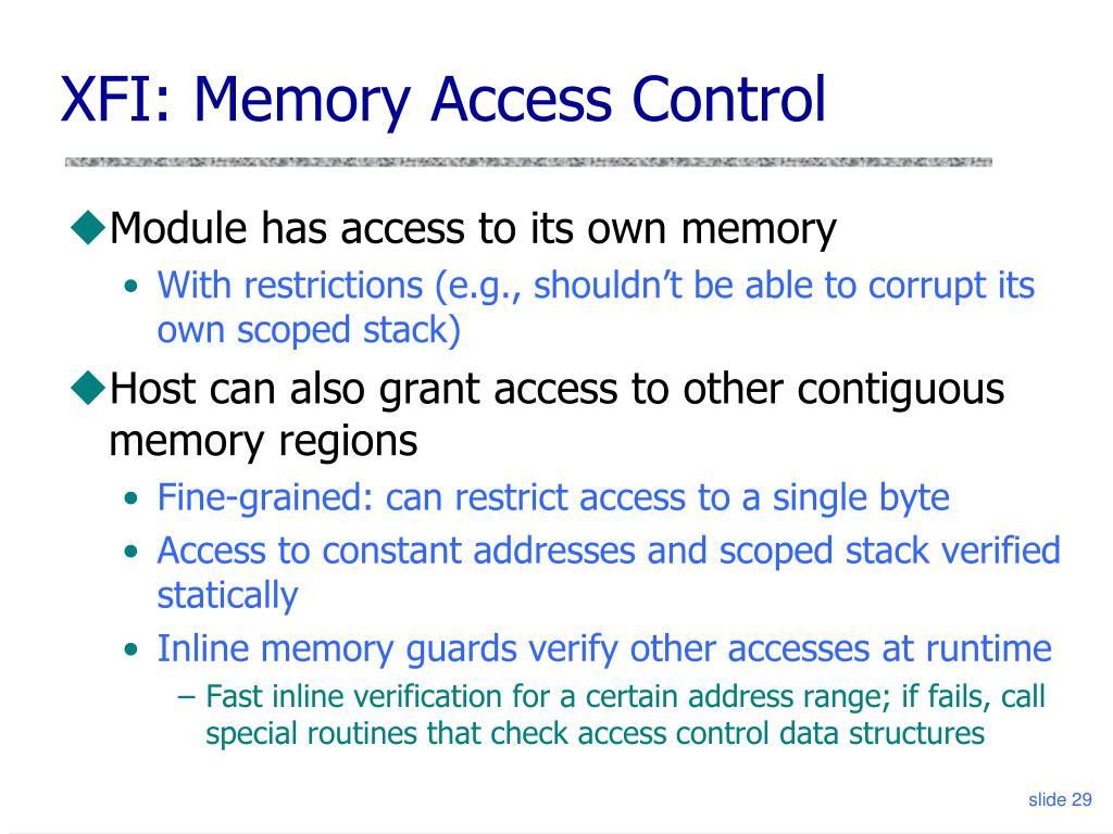 XFI: Memory Access Control