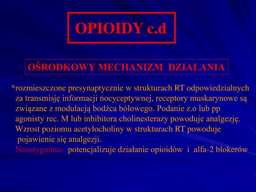OPIOIDY c.d