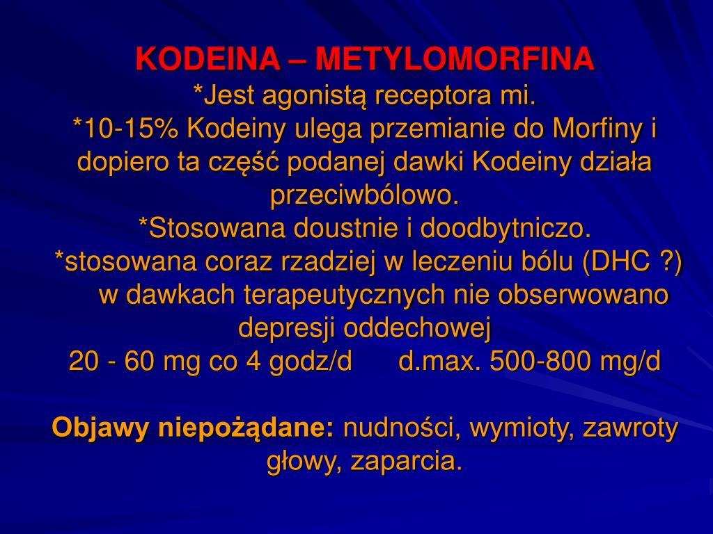 KODEINA – METYLOMORFINA