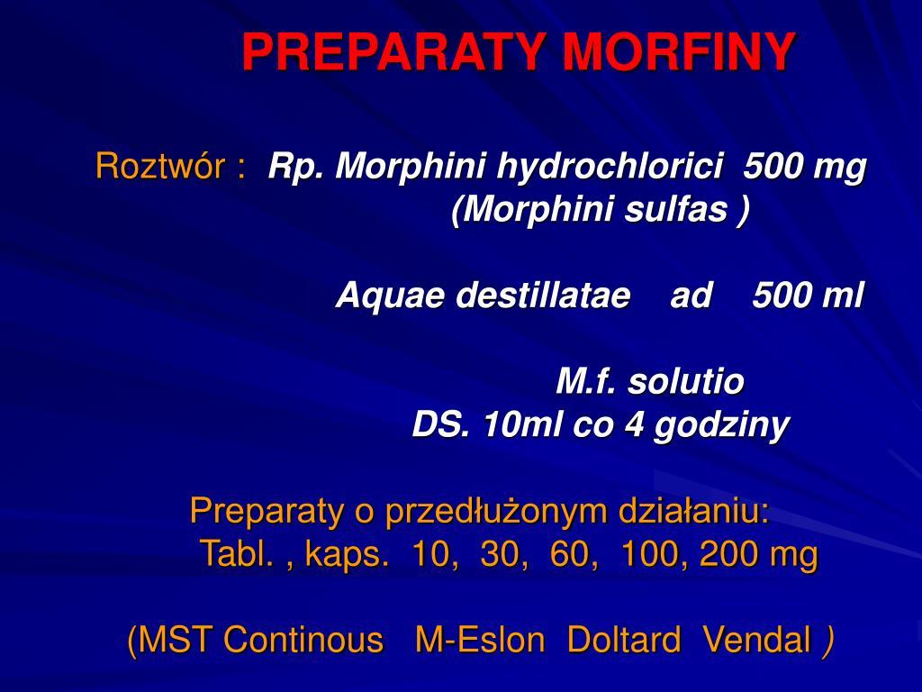 PREPARATY MORFINY
