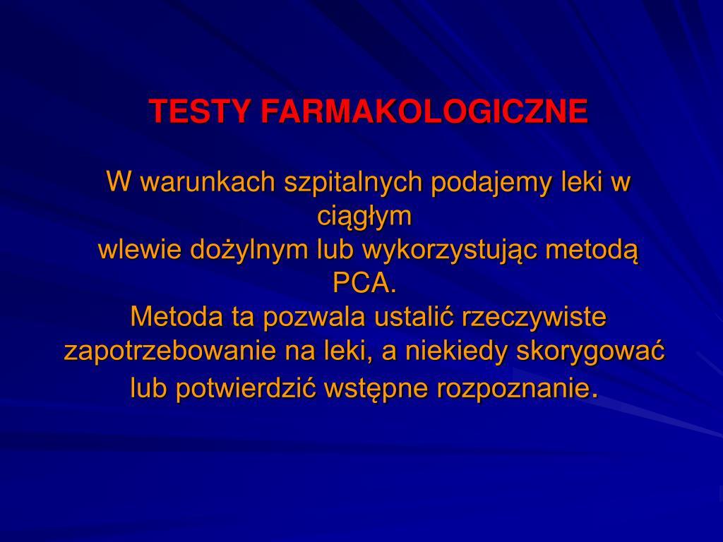TESTY FARMAKOLOGICZNE