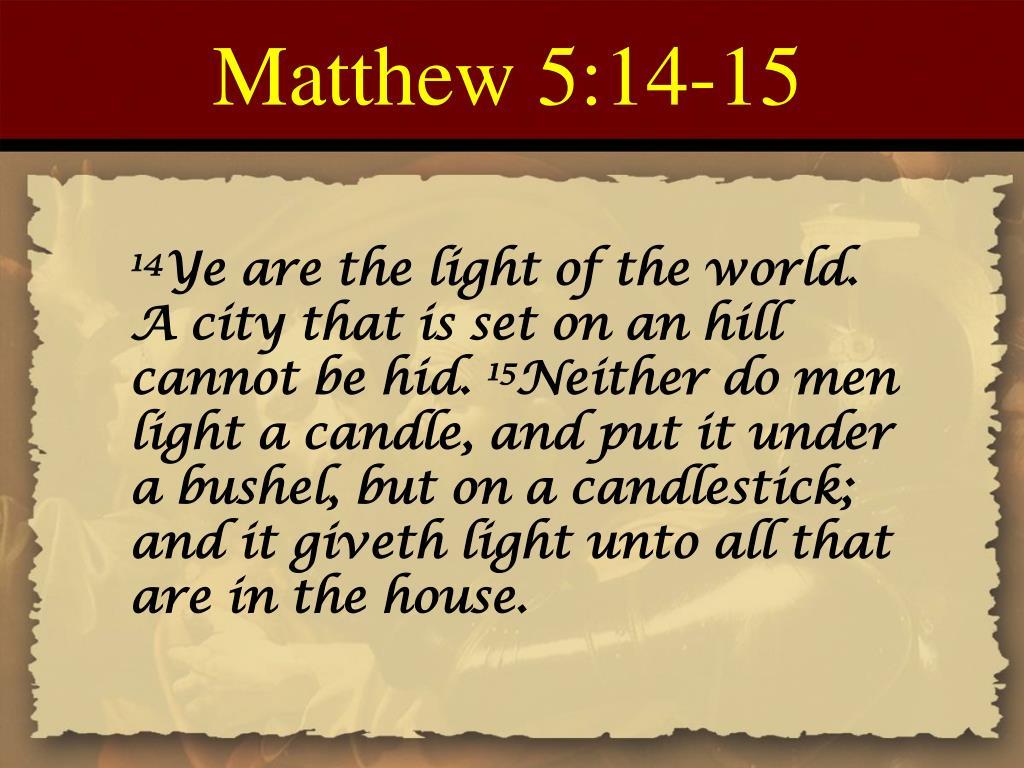 Matthew 5:14-15