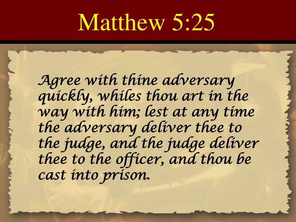 Matthew 5:25