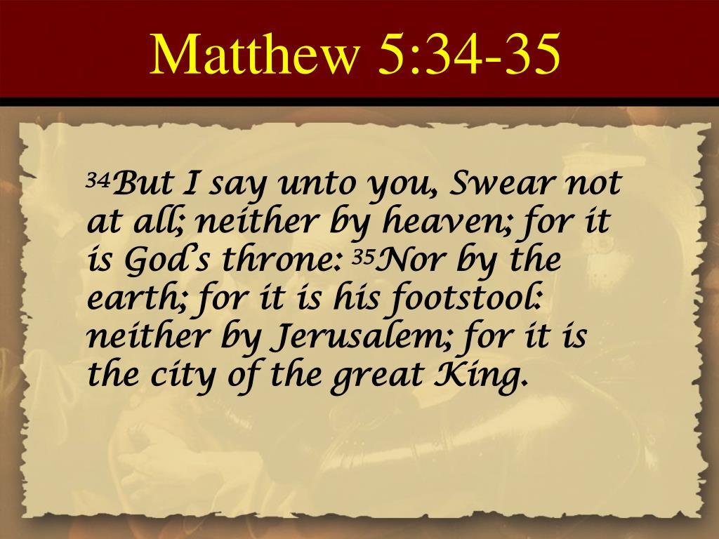 Matthew 5:34-35
