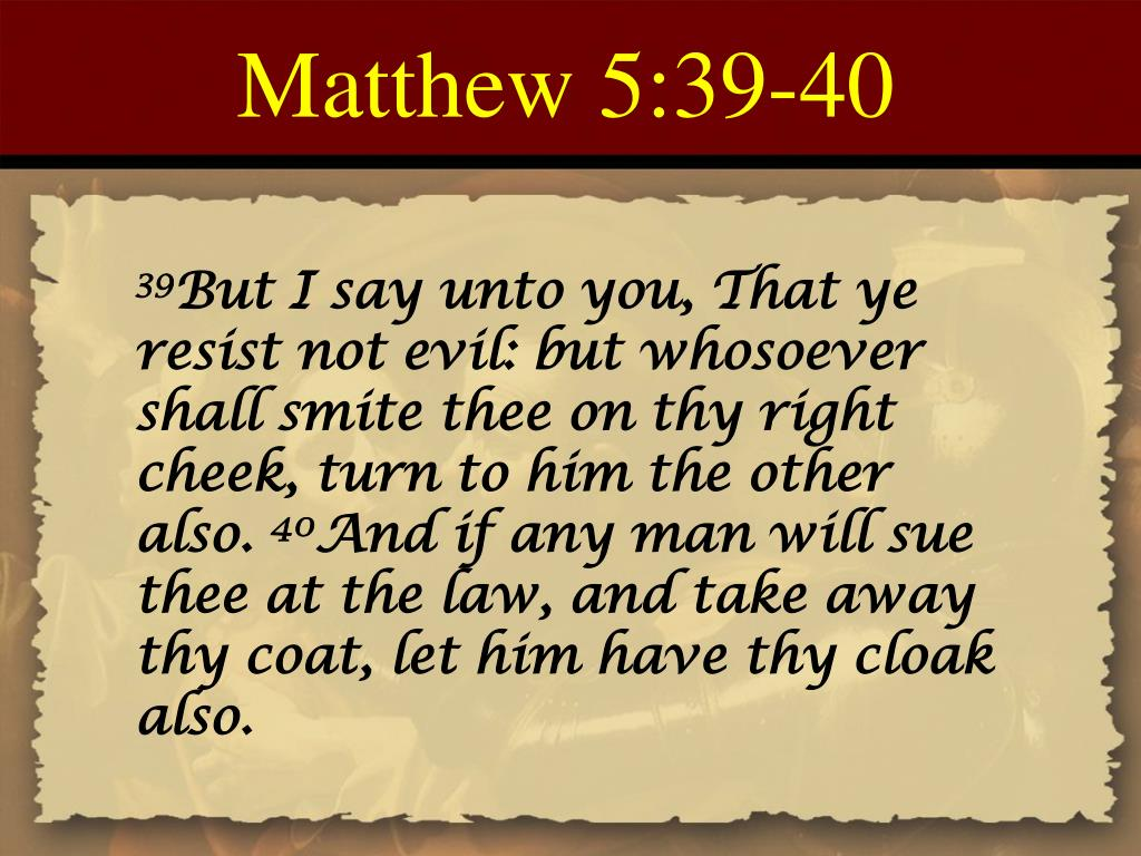 Matthew 5:39-40