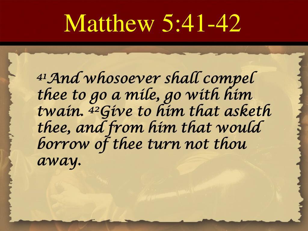 Matthew 5:41-42