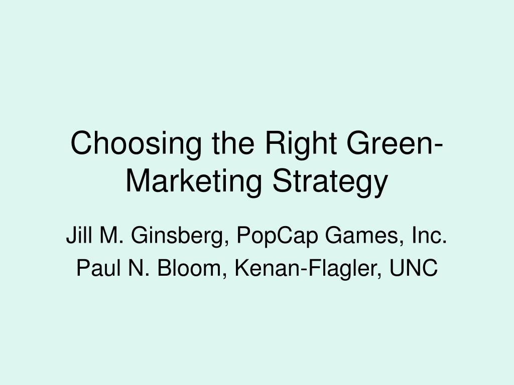 Choosing the Right Green-Marketing Strategy