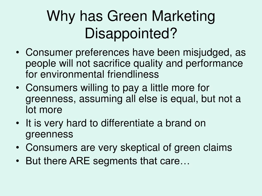 Why has Green Marketing Disappointed?