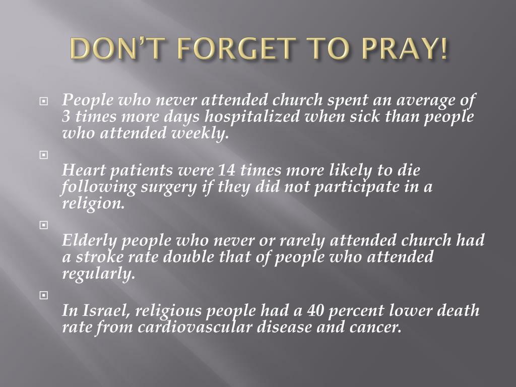 DON'T FORGET TO PRAY!