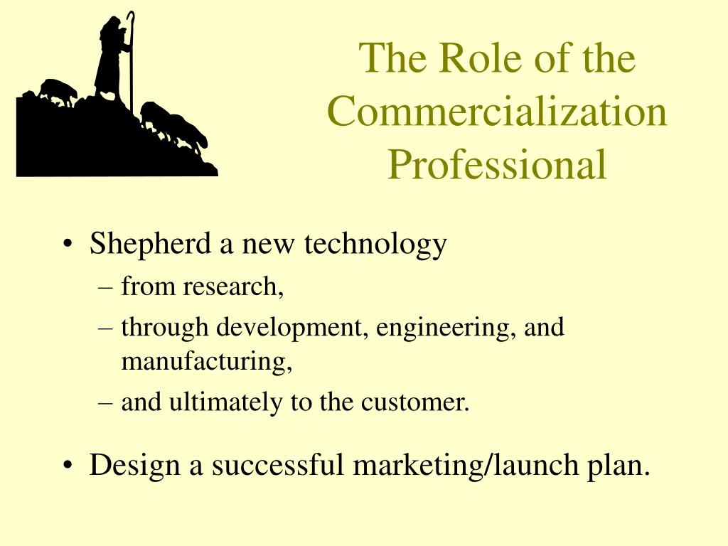 The Role of the Commercialization