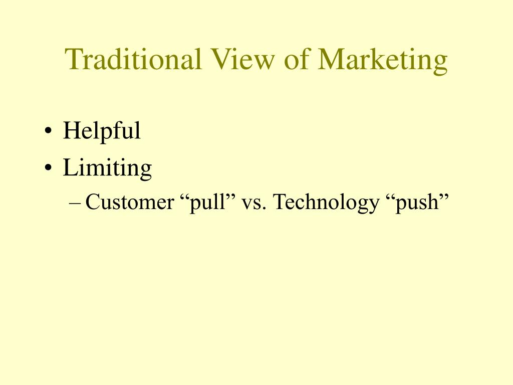 Traditional View of Marketing