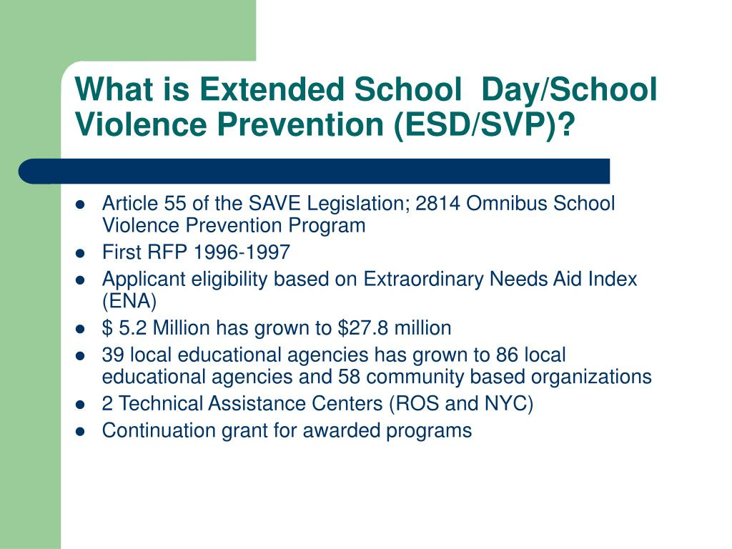What is Extended School  Day/School Violence Prevention (ESD/SVP)?