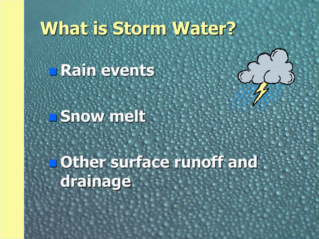 What is Storm Water?