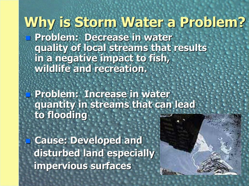 Why is Storm Water a Problem?