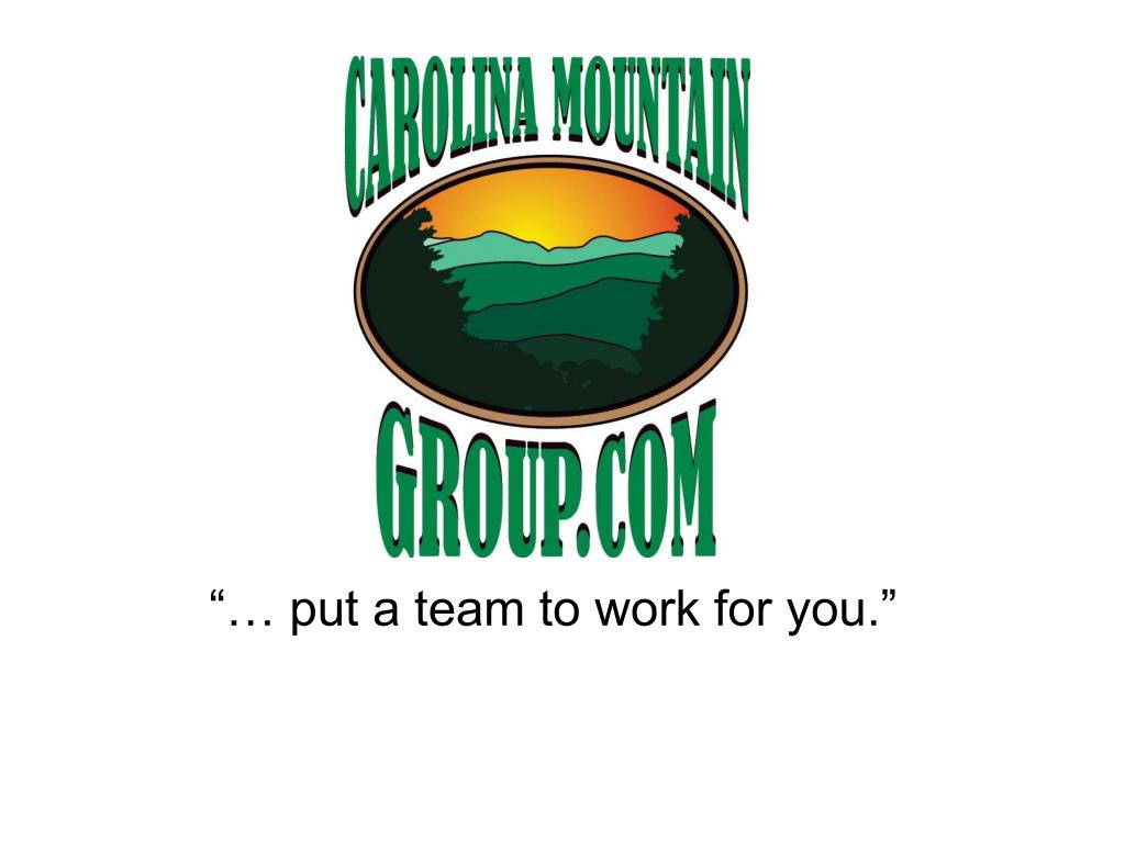 """""""… put a team to work for you."""""""