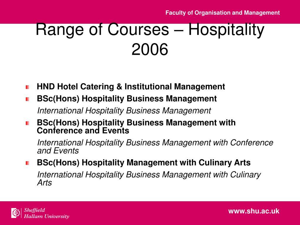 Range of Courses – Hospitality 2006
