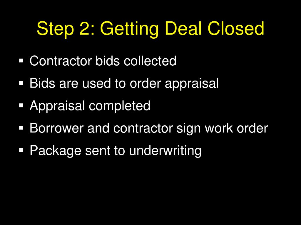 Step 2: Getting Deal Closed