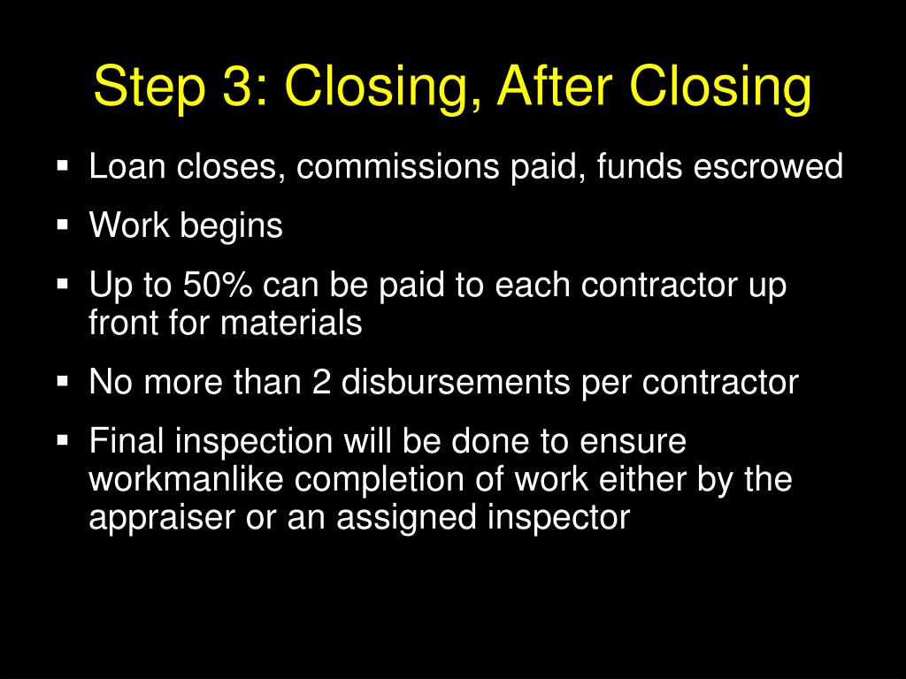 Step 3: Closing, After Closing