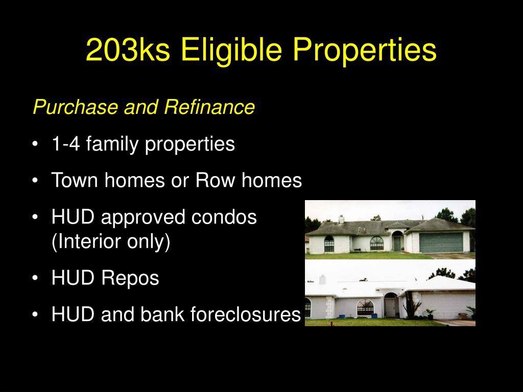 203ks Eligible Properties