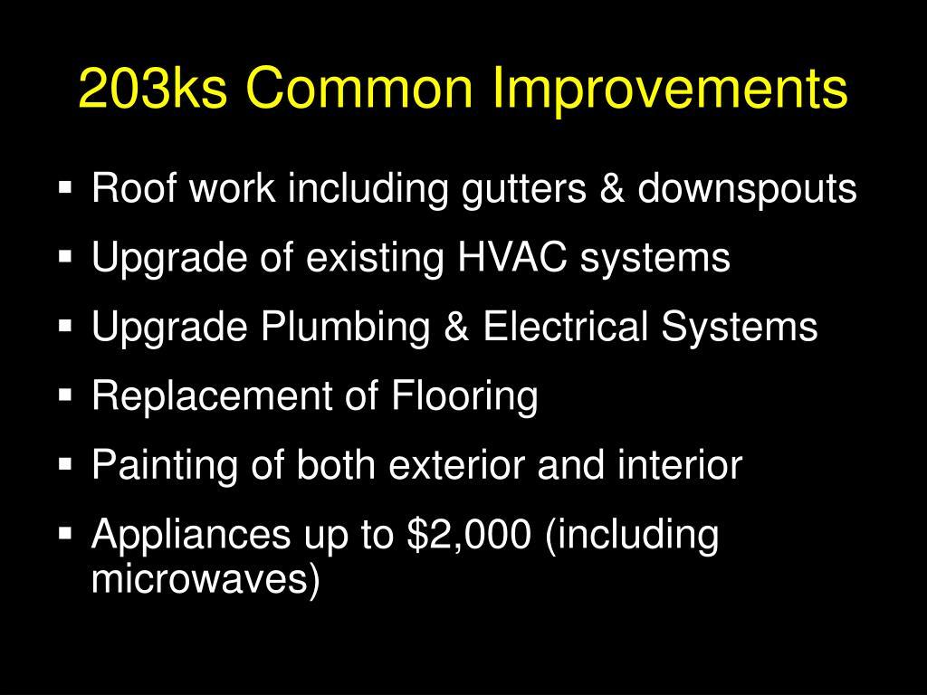 203ks Common Improvements