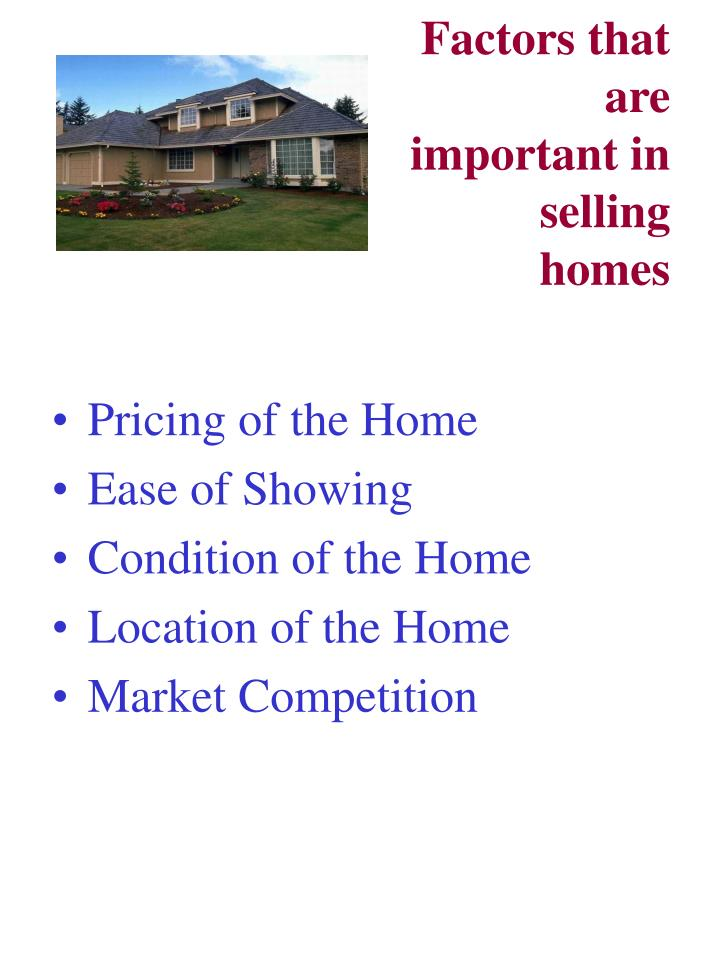 Factors that are important in selling homes