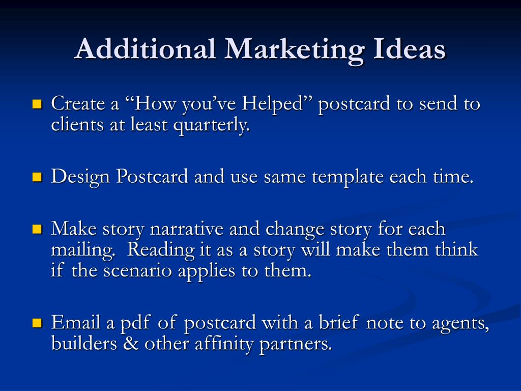 Additional Marketing Ideas