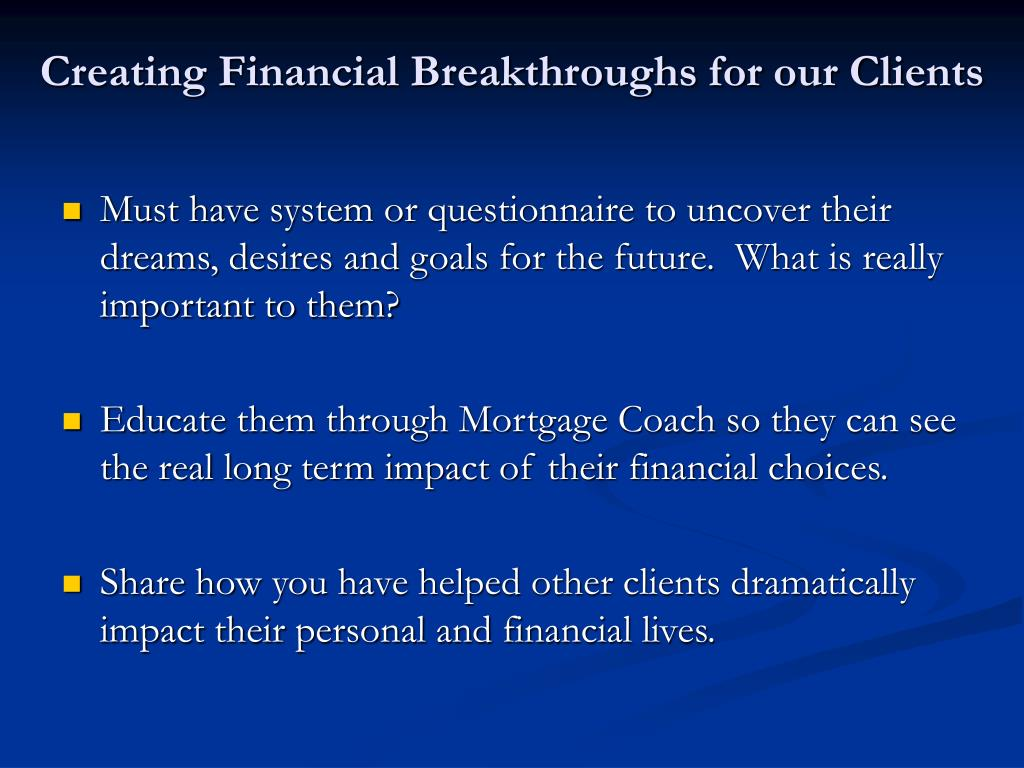 Creating Financial Breakthroughs for our Clients