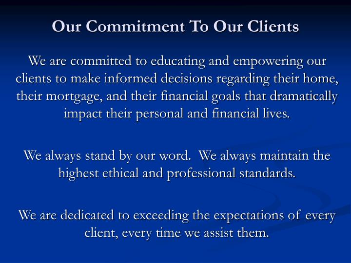 Our commitment to our clients