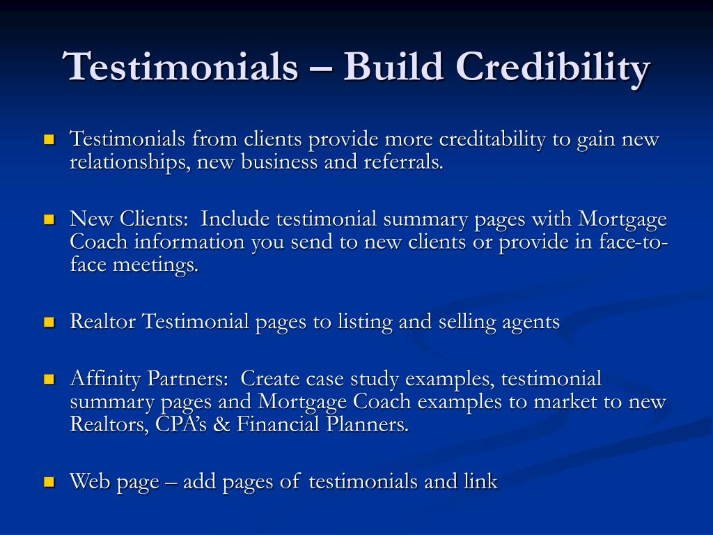 Testimonials – Build Credibility