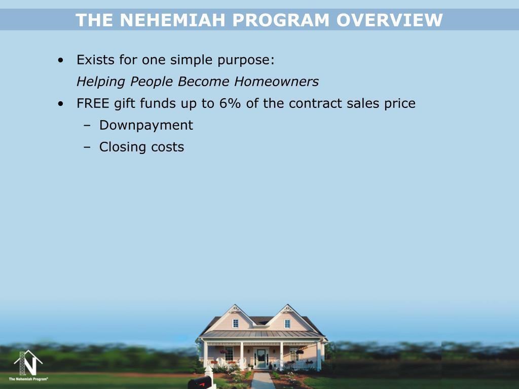 THE NEHEMIAH PROGRAM OVERVIEW