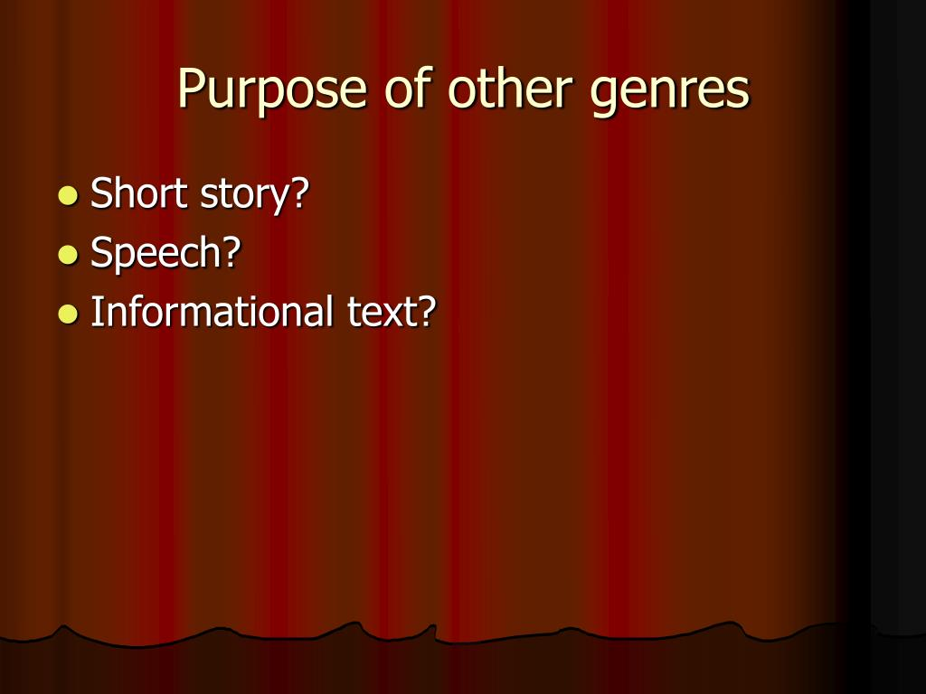 the purpose of genres Purpose, audience and genre purpose why do we write audience who are you writing for example #1 meet you at 3 or dear professor miller, would you be available to meet at 3pm tomorrow.