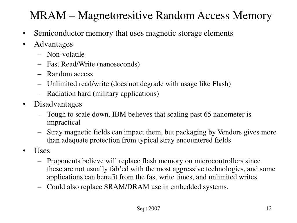 MRAM – Magnetoresitive Random Access Memory