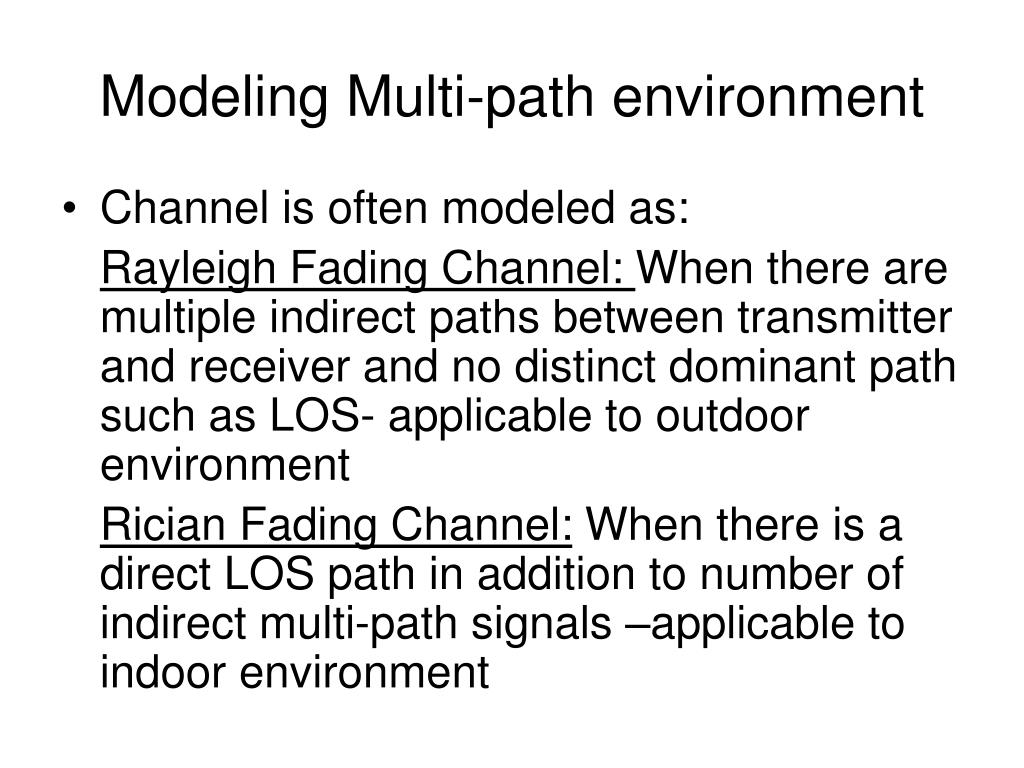 Modeling Multi-path environment