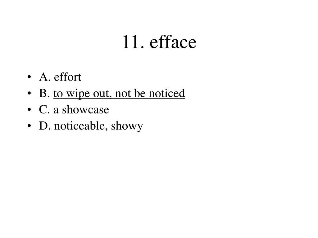 11. efface