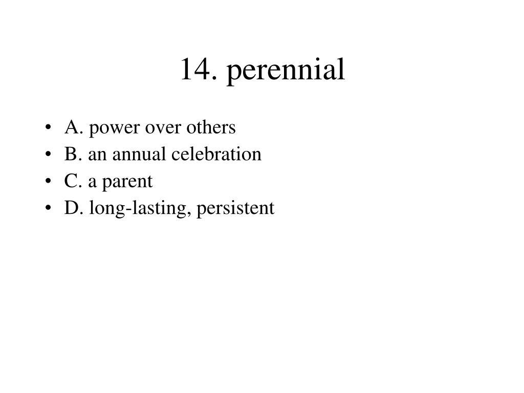 14. perennial